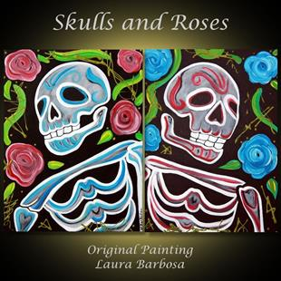 Art: Skulls and Roses by Artist Laura Barbosa