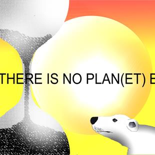Art: THERE IS NO PLAN(ET) B - h2520 by Artist Dawn Barker
